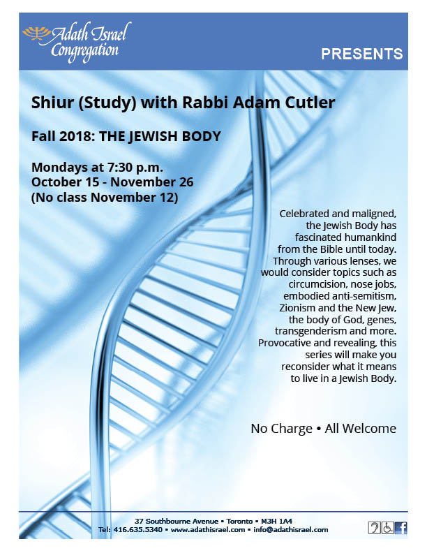 Shiur (Study) with Rabbi Adam Cutler, Fall 2018: The Jewish Body