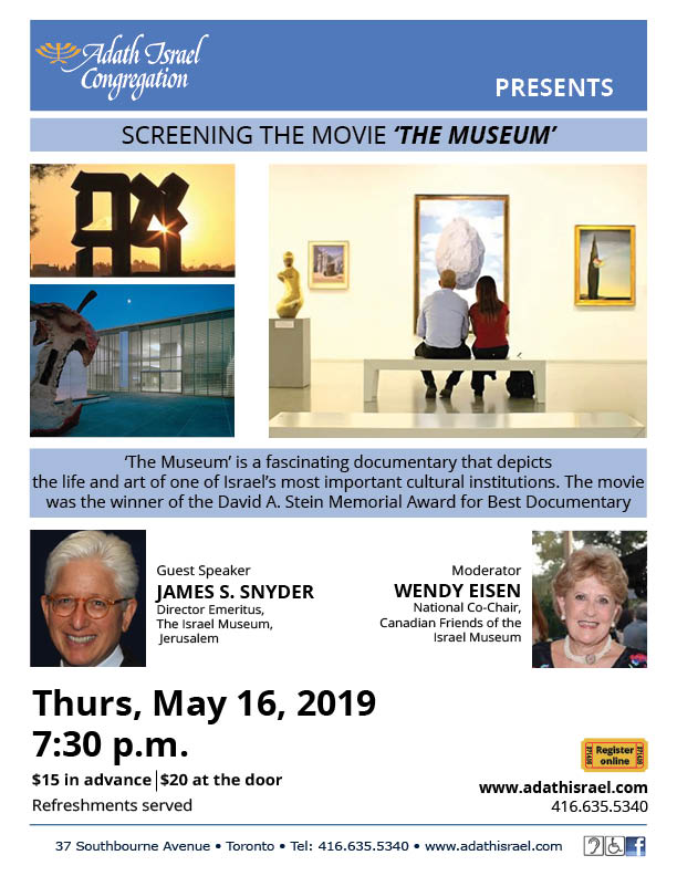 Movie Screening of 'The Museum' about the Israel Museum, Speaker James  Snyder, Moderator Wendy Eisen - May 16, 2019 - Adath Israel