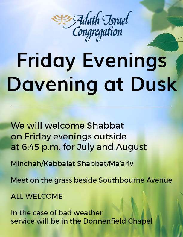 Friday Evenings Davening at Dusk – July and August