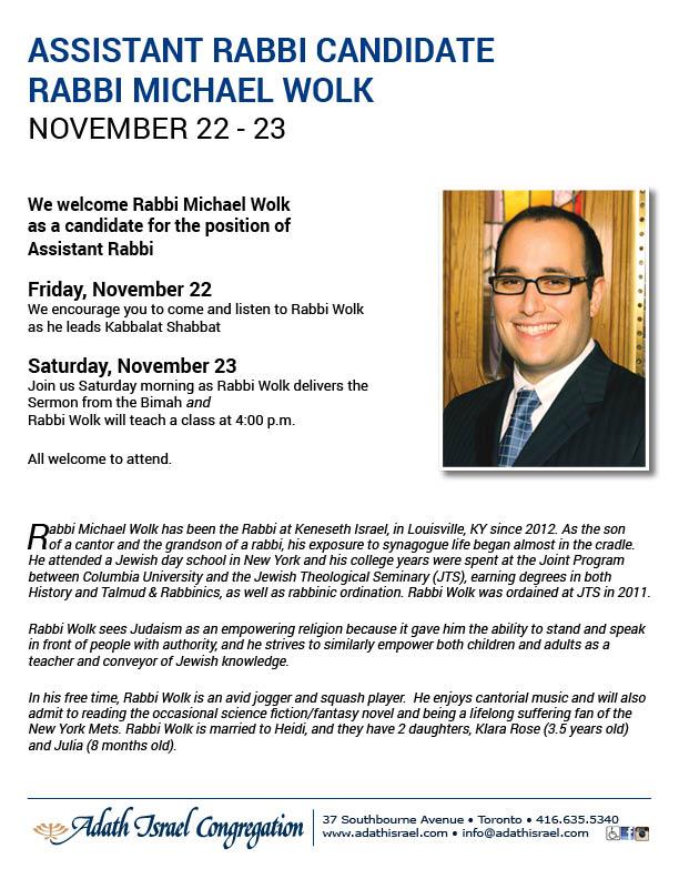 Assistant Rabbi Cadidate Rabbi Michael Wolk – November 22 – 23