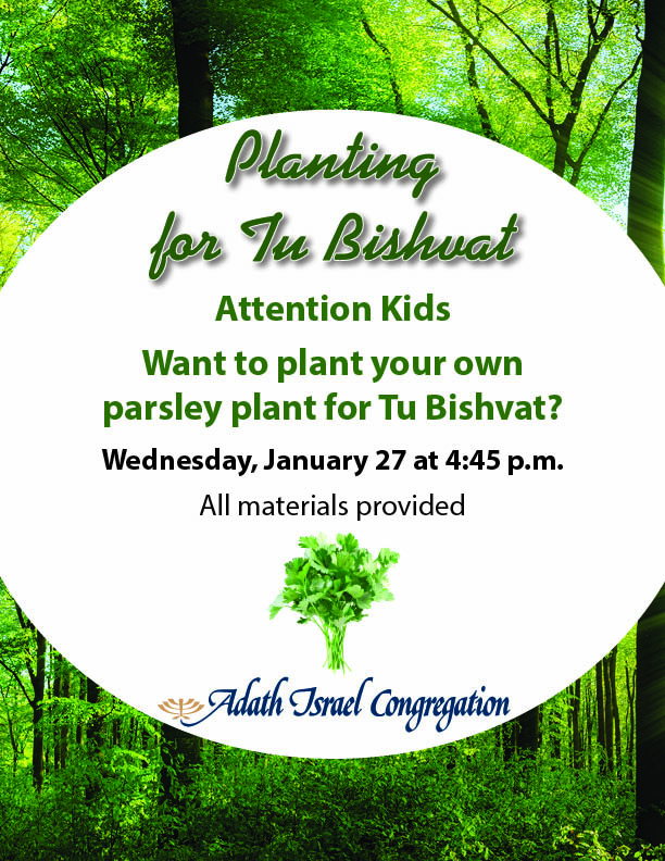 4:45 pm: Planting for Tu Bishvat