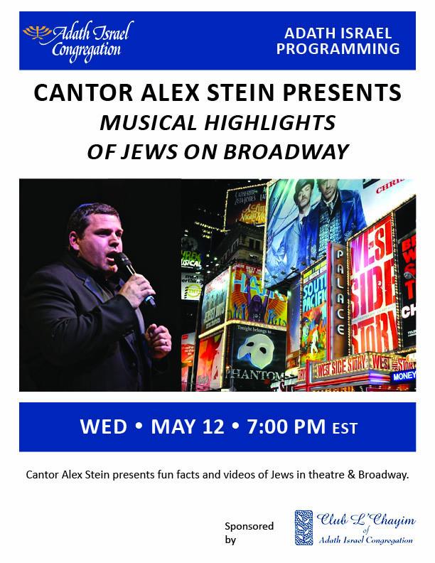 7:00 pm: Cantor Stein – Jews on Broadway